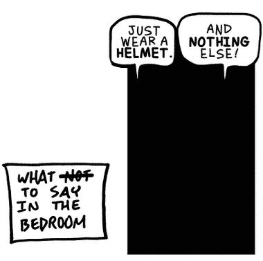 Always wear a helmet.